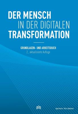 Der Mensch in der digitalen Transformation, 2. aktualisierte Auflage