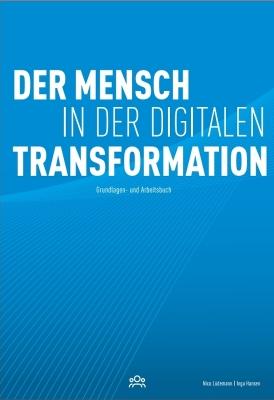 Der Mensch in der digitalen Transformation